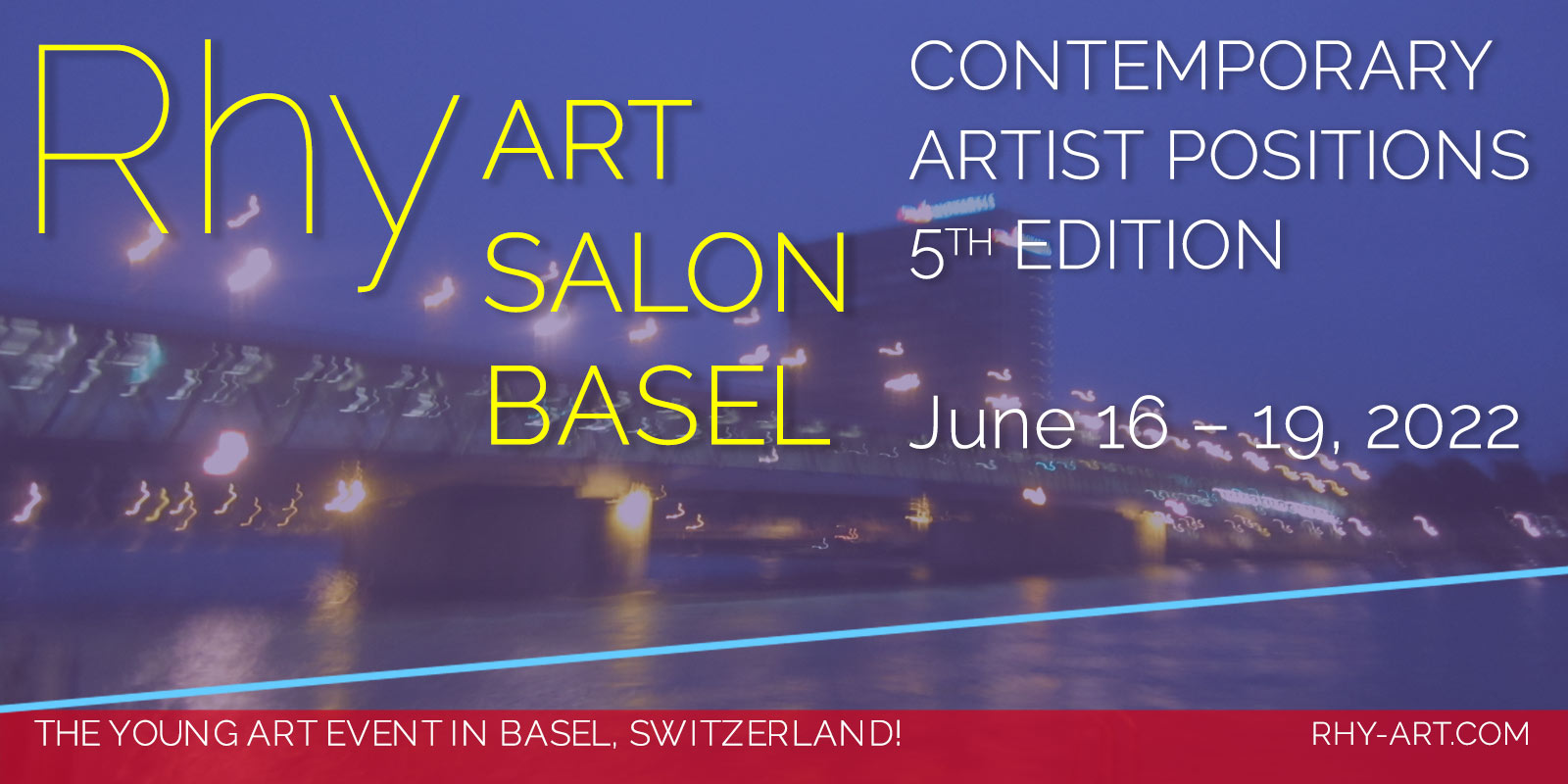 RHY ART FAIR BASEL - The 4th Contemporary Art Salon in June 2018 during Art Basel Week